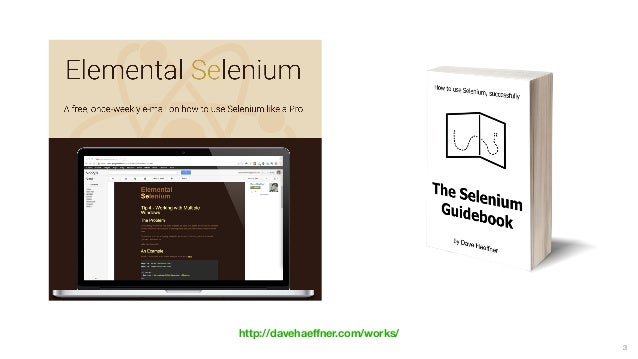 See The New Selenium IDE Live in Action - with Dave Haeffner Slide 3