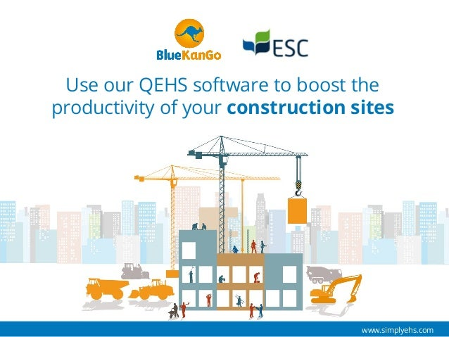 Use our QEHS software to boost the productivity of your construction sites www.simplyehs.com