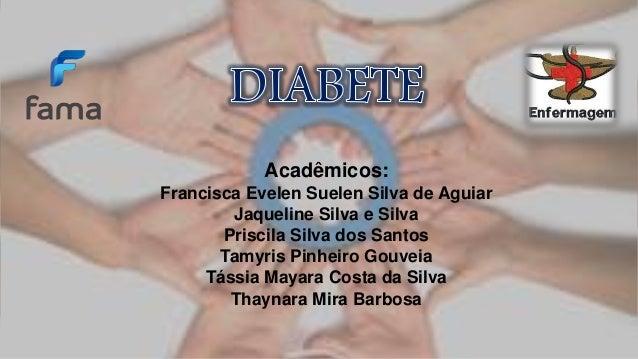 Acadêmicos:  Francisca Evelen Suelen Silva de Aguiar  Jaqueline Silva e Silva  Priscila Silva dos Santos  Tamyris Pinheiro...