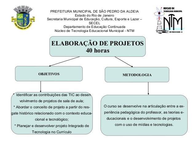 PREFEITURA MUNICIPAL DE SÃO PEDRO DA ALDEIAEstado do Rio de JaneiroSecretaria Municipal de Educação, Cultura, Esporte e La...