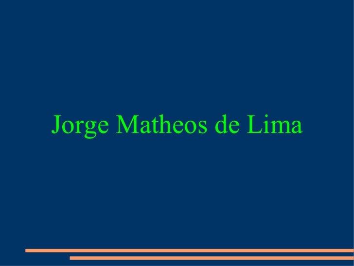 Jorge Matheos de Lima