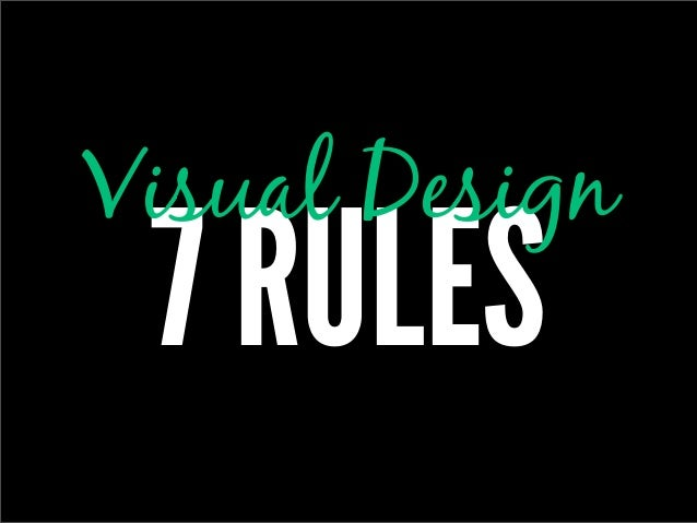 Visual Design 7 RULES