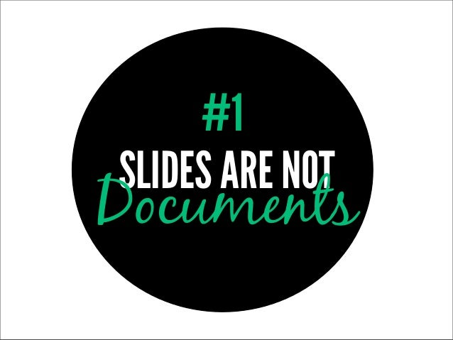 #1SLIDES ARE NOTDocuments