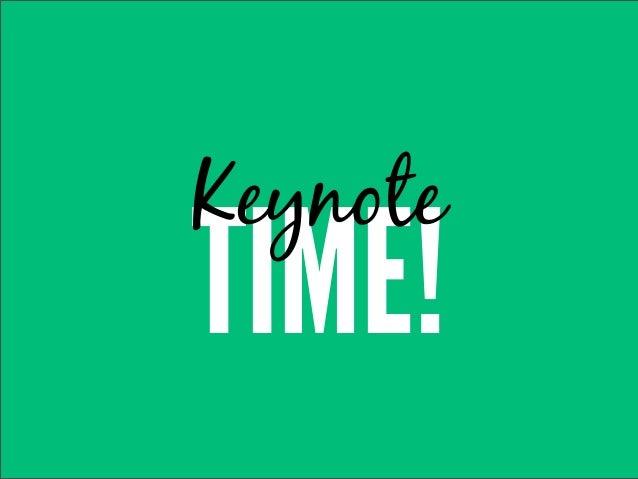 KeynoteTIME!