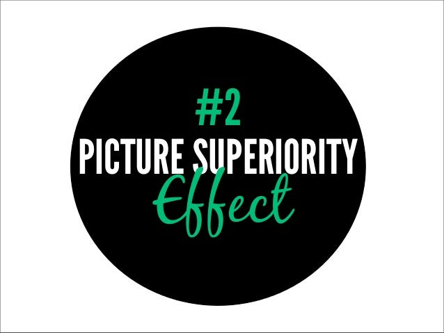 #2PICTURE SUPERIORITY     Effect