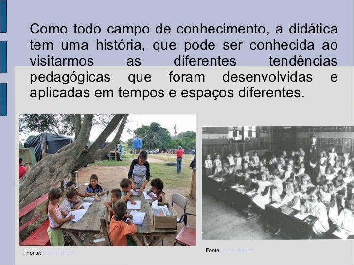 Didática (Antonio Marcos) Slide 3