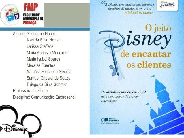 Alunos: Guilherme Hubert Ivan da Silva Homem Larissa Steffens Maria Augusta Medeiros Maria Isabel Soares Messias Fuentes N...