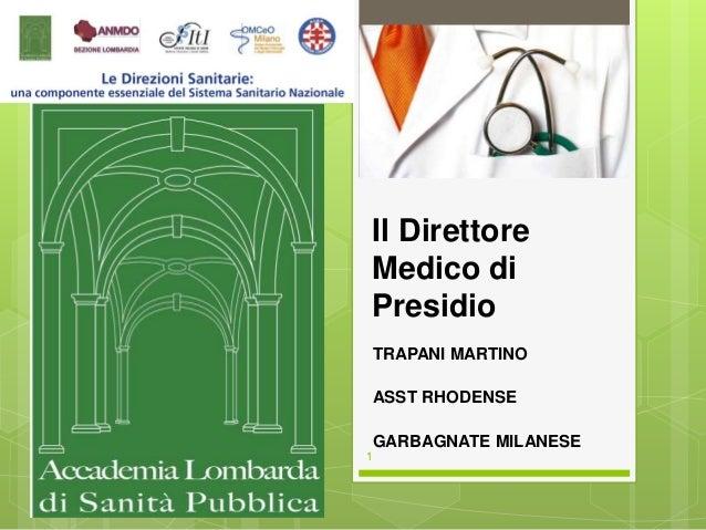 Il Direttore Medico di Presidio TRAPANI MARTINO ASST RHODENSE GARBAGNATE MILANESE 1