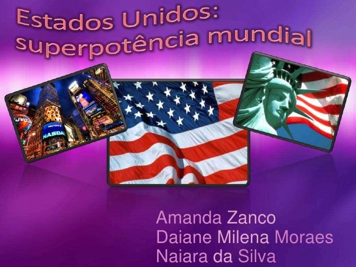 Amanda ZancoDaiane Milena MoraesNaiara da Silva