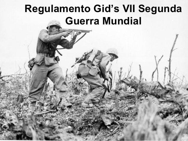 Regulamento Gid's VII Segunda Guerra Mundial