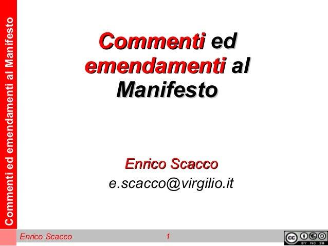 CommentiedemendamentialManifesto Enrico Scacco 1 CommentiCommenti eded emendamentiemendamenti alal ManifestoManifesto Enri...