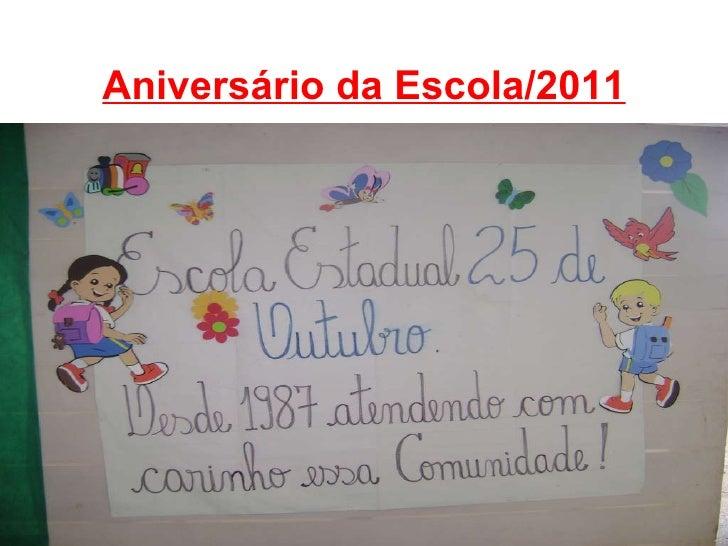Aniversário da Escola/2011