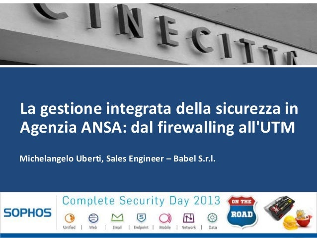 Babel S.r.l. - P.zza S. Benedetto da Norcia 33, 00040 Pomezia (RM) – www.babel.itMichelangelo Uberti, Sales Engineer – Bab...