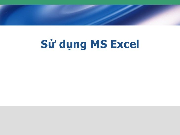 Sử dụng MS Excel