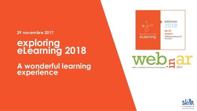 29 novembre 2017 exploring eLearning 2018 A wonderful learning experience