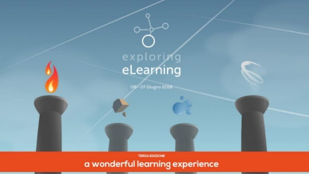 exploring eLearning 2018. A wonderful learning experience Slide 2