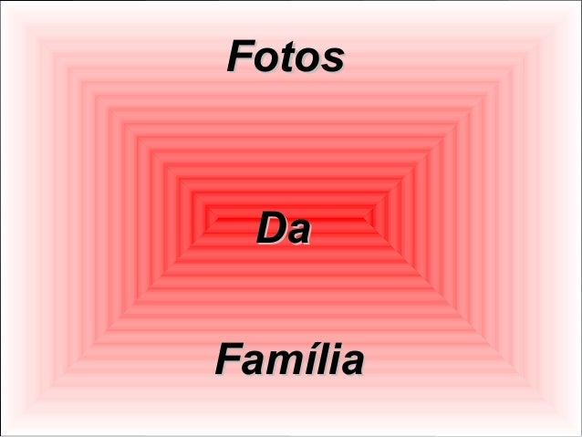 Fotos  Da Família