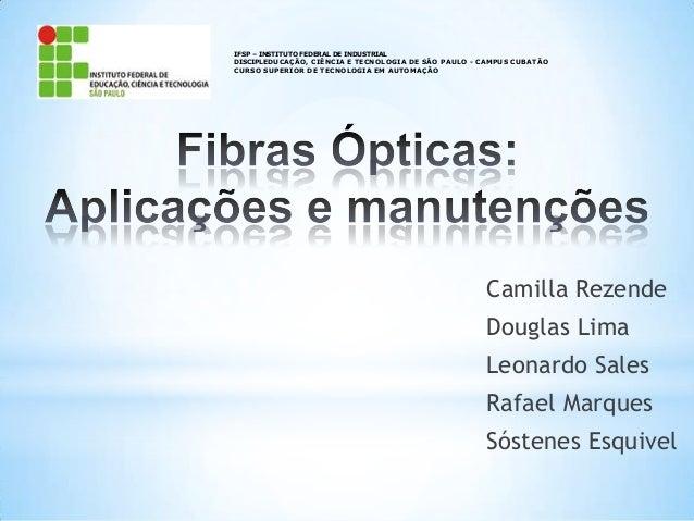IFSP – INSTITUTO FEDERAL DE INDUSTRIAL DISCIPLEDUCAÇÃO, CIÊNCIA E TECNOLOGIA DE SÃO PAULO - CAMPUS CUBATÃO CURSO SUPERIOR ...