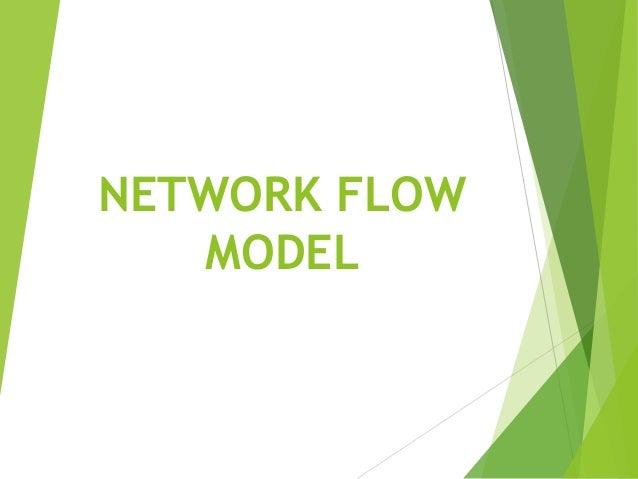NETWORK FLOWMODEL