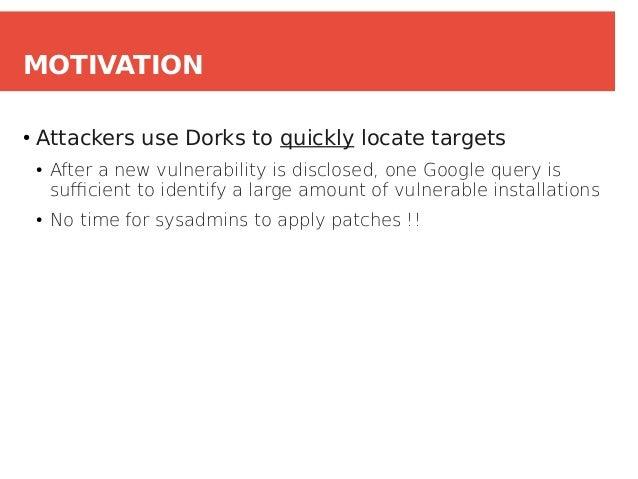 Google Dorks: Analysis, Creation, and new Defenses Slide 3