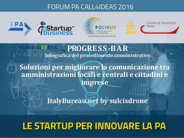 PROGRESS-BAR Infografica del procedimento amministrativo ItalyBureau.net by sulcisdrone Soluzioni per migliorare la comuni...