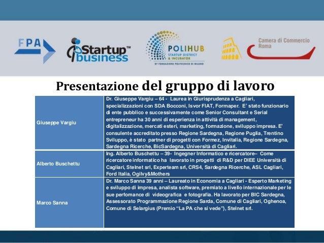 Presentazione del gruppo di lavoro Giuseppe Vargiu Dr. Giuseppe Vargiu – 64 - Laurea in Giurisprudenza a Cagliari, special...