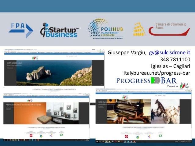 Giuseppe Vargiu, gv@sulcisdrone.it 348 7811100 Iglesias – Cagliari Italybureau.net/progress-bar