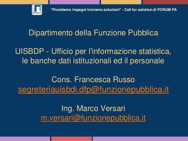 """""""Prendiamo impegni troviamo soluzioni"""" - Call for solution di FORUM PA Dipartimento della Funzione Pubblica UISBDP - Uffic..."""