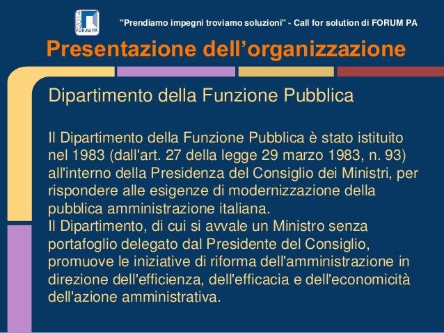 """""""Prendiamo impegni troviamo soluzioni"""" - Call for solution di FORUM PA Dipartimento della Funzione Pubblica Il Dipartiment..."""