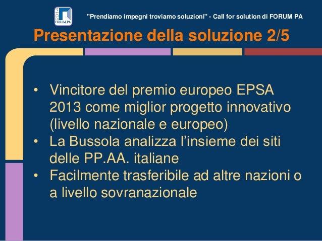 """""""Prendiamo impegni troviamo soluzioni"""" - Call for solution di FORUM PA • Vincitore del premio europeo EPSA 2013 come migli..."""