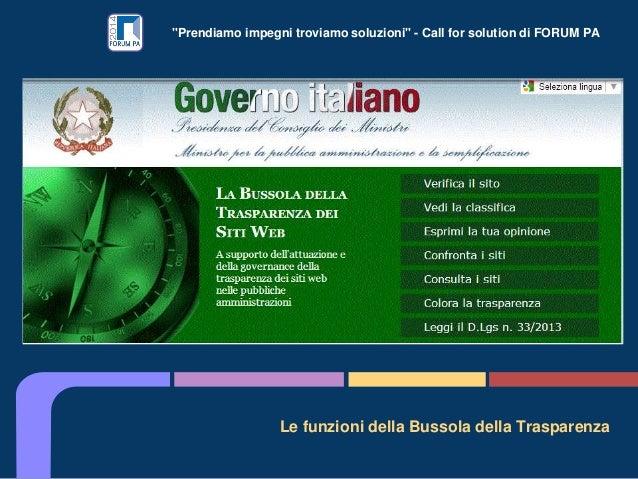 """""""Prendiamo impegni troviamo soluzioni"""" - Call for solution di FORUM PA Le funzioni della Bussola della Trasparenza"""