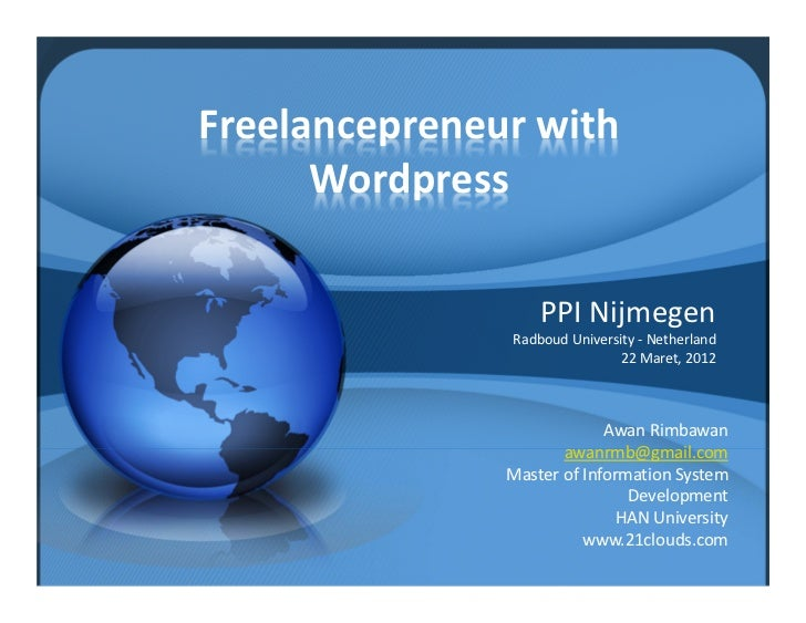 Freelancepreneur with       Wordpress                    PPI Nijmegen                Radboud University ‐ Netherland      ...