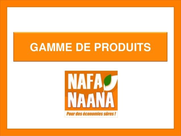GAMME DE PRODUITS