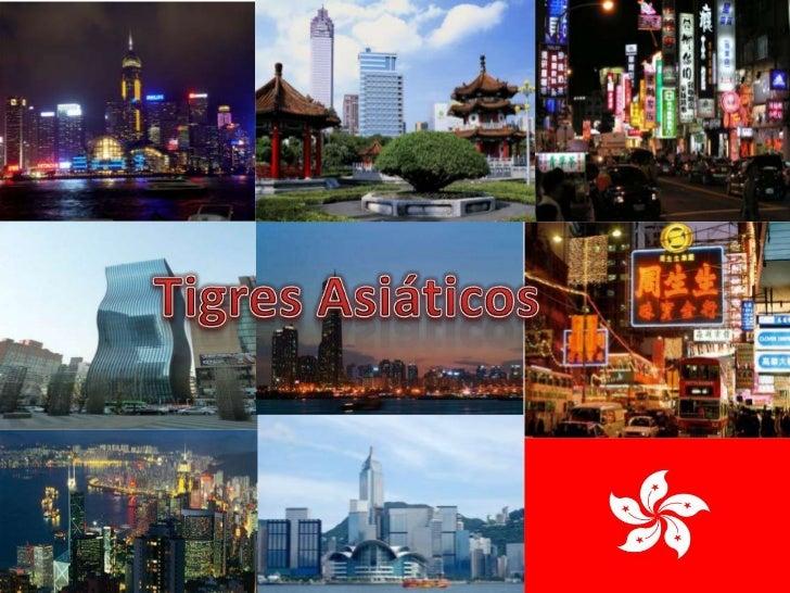 Tigres Asiáticos, conceito:• Países que tiveram grande desenvolvimento  econômico, e crescimento social, em poucas  décadas.