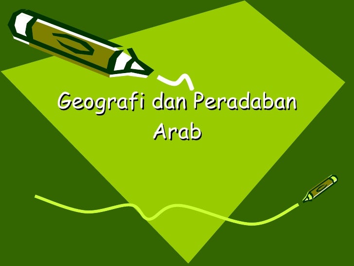 Geografi dan Peradaban Arab