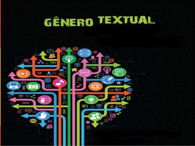  É o nome que se dá as diferentes formas de linguagem que circulam socialmente, sejam eles formais ou informais.  Os gên...