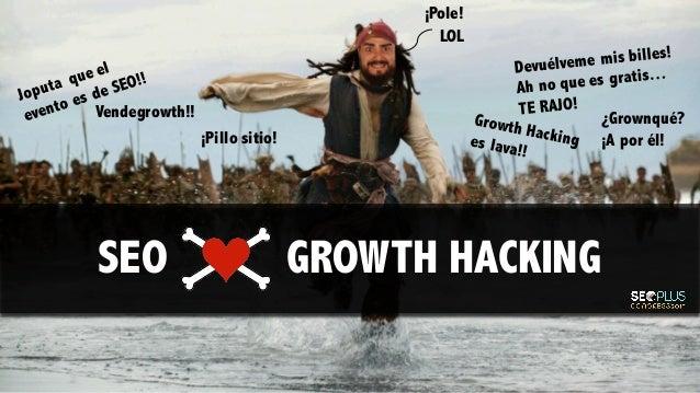 Vendegrowth!! ¿Grownqué? ¡A por él!¡Pillo sitio! ¡Pole! LOL SEO GROWTH HACKING