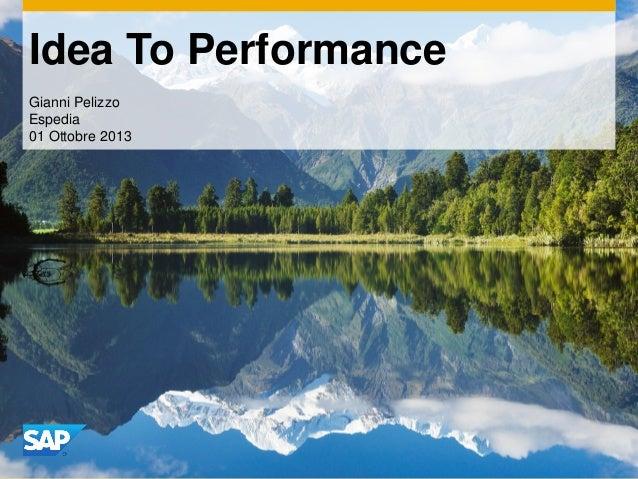 Idea To Performance Gianni Pelizzo Espedia 01 Ottobre 2013