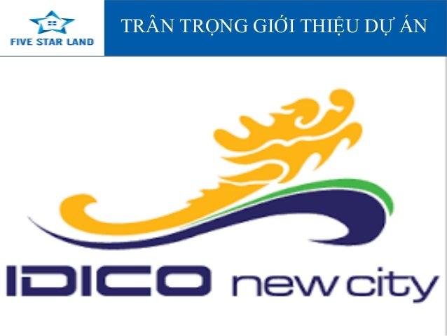 IDICO New city- đặt chỗ ngay để sở hữu vị trí nền đẹp nhất tại trung tâm thành phố Tân An, Long An Slide 2