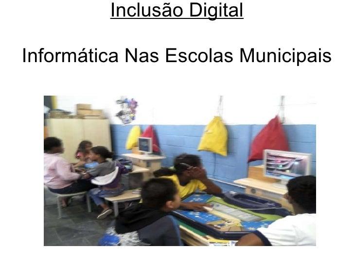 Inclusão Digital Informática Nas Escolas Municipais