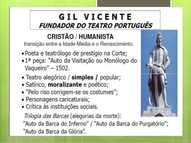 AUTO DA BARCA DO INFERNO   Escrita em 1517, durante a transição entre Idade Média e Renascimento, o Auto da Barca do Infe...