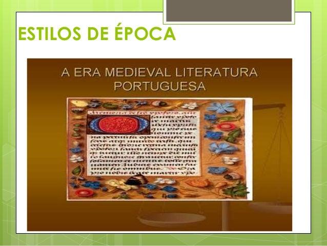 QUADRO GERAL LITERATURA PORTUGUESA ERA MEDIDEVAL TROVADORISMO  HUMANISMO  SÉCULOS XII A XIV  SÉCULOS XV  CANCIONEIROS POES...