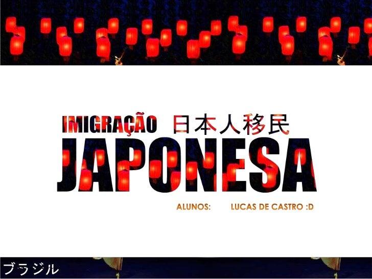 Introdução• Em 1895 é assinado o Tratado de  Amizade, Comércio e Navegação entre o Brasil  e o Japão.• O deputado japonês ...