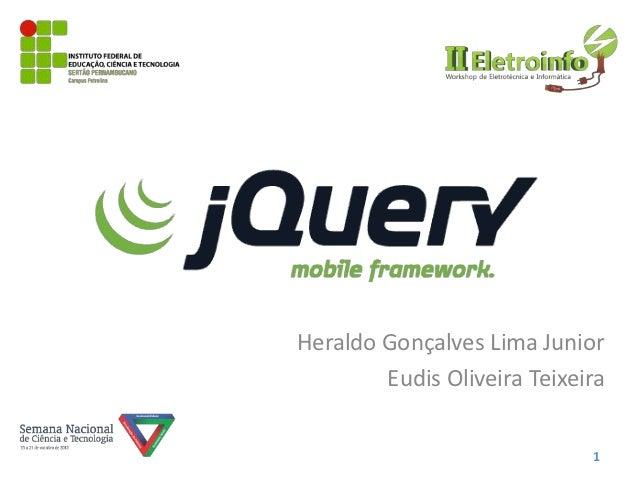 Heraldo Gonçalves Lima Junior        Eudis Oliveira Teixeira                             1