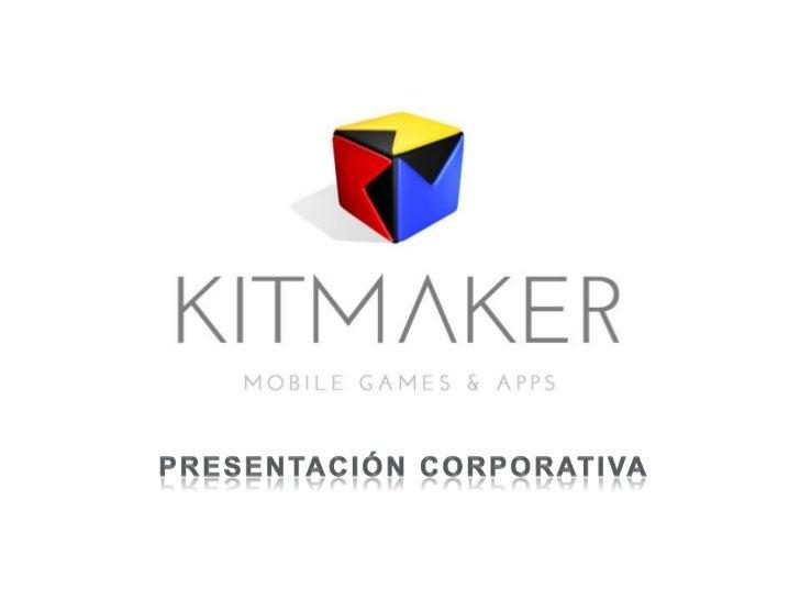 Hola! Bienvenido a Kitmaker.Le voy a guiar a través de nuestraempresa. Un viaje increíble a una delas compañías más consol...