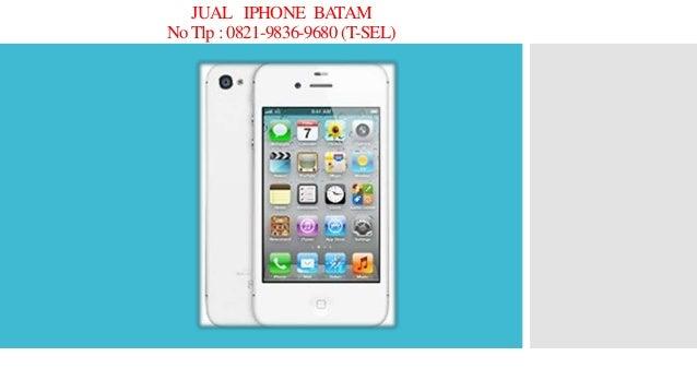0821 98369680 T Sel Jual Hp Iphone Batangan