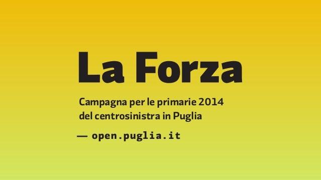 Campagna per le primarie 2014  del centrosinistra in Puglia  — open.puglia.it
