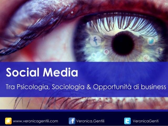 Social Media: tra psicologia, sociologia e opportunità di business