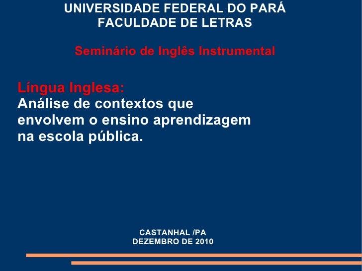 Slide li análise de contexto de ensino e aprendizado na escola pública 2