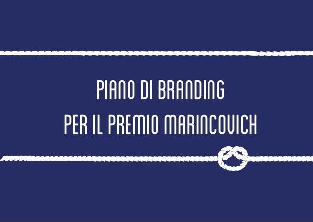 """Pianodibranding peril""""PremioMarincovich"""